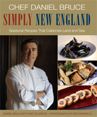 Chef Daniel Bruce's cookbook: Simply New England